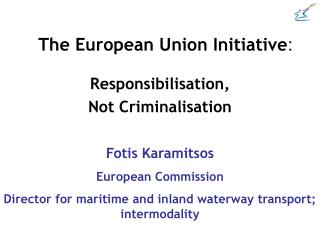 The European Union Initiative :