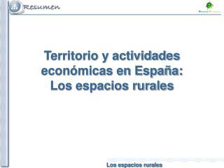 Territorio y actividades económicas en España: Los espacios rurales