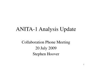 ANITA-1 Analysis Update