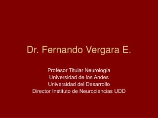 Dr. Fernando Vergara E.