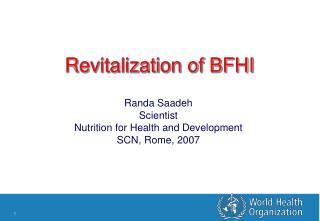 Revitalization of BFHI