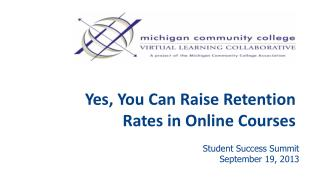 Yes, You Can Raise Retention Rates in Online Courses