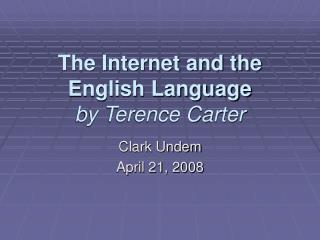 The Internet and the English Language by Terence Carter