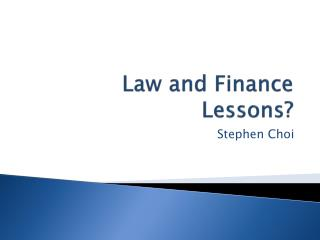 Law and Finance Lessons?