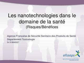 Les nanotechnologies dans le domaine de la santé  (Risques/Bénéfices