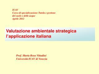 Valutazione ambientale strategica l'applicazione italiana