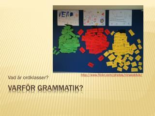 Varför grammatik?