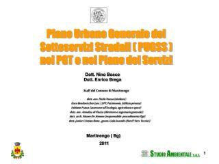 Piano Urbano Generale dei       Sottoservizi Stradali ( PUGSS )  nel PGT e nel Piano dei Servizi