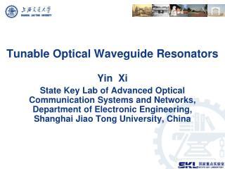 Tunable Optical Waveguide Resonators