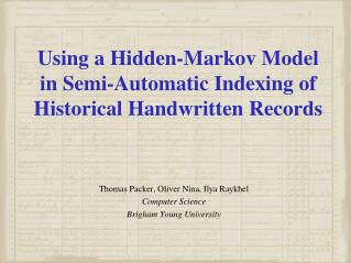 Using a Hidden-Markov Model in Semi-Automatic Indexing of Historical Handwritten Records