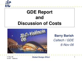 GDE Report  and  Discussion of Costs