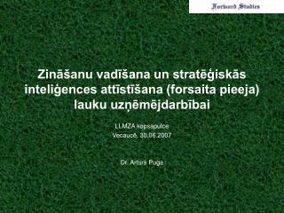 Zināšanu vadīšana un stratēģiskās inteliģences attīstīšana (forsaita pieeja) lauku uzņēmējdarbībai