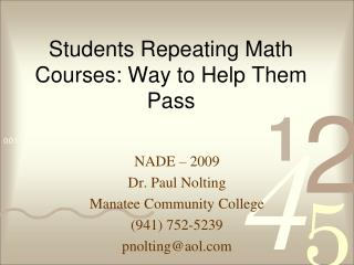 Students Repeating Math Courses: Way to Help Them Pass
