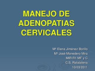 MANEJO DE ADENOPATIAS CERVICALES