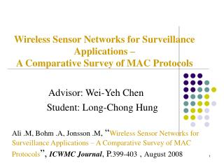 Wireless Sensor Networks for Surveillance Applications – A Comparative Survey of MAC Protocols