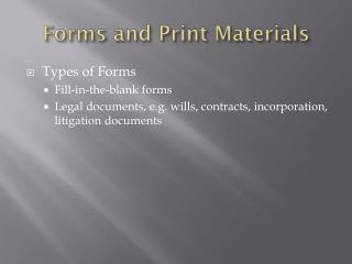 Forms and Print Materials