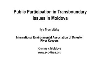 Public Participation in Transboundary issues in Moldova