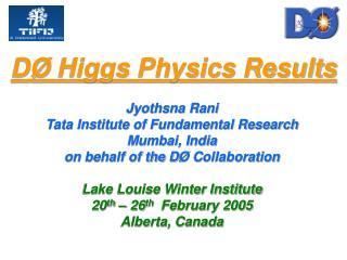 D Ø  Higgs Physics Results