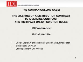 Gustav Breiter, Viehböck Breiter Schenk & Nau: moderator Bieke Noels, LVP Law