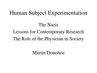 Human Subject Experimentation