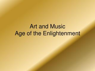 Art and Music  Age of the Enlightenment