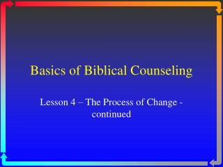 Basics of Biblical Counseling