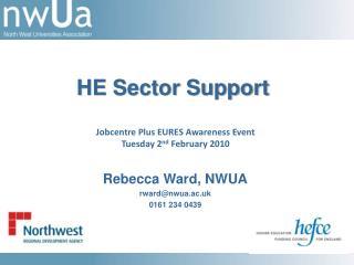 Rebecca Ward, NWUA rward@nwua.ac.uk 0161 234 0439