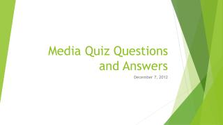Media Quiz Questions and Answers