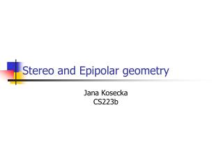 Stereo and Epipolar geometry