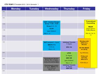 CTS YEAR 3  Timetable 2013 - 2014  Semester  1
