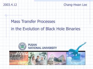Mass Transfer Processes  in the Evolution of Black Hole Binaries