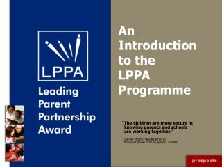 An Introduction to the  LPPA  Programme