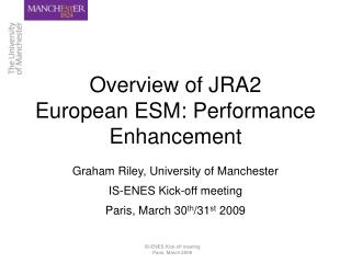 Overview of JRA2 European ESM: Performance Enhancement