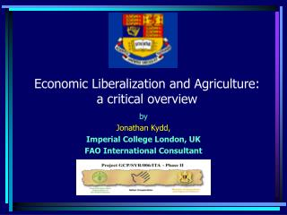 Economic Liberalization and Agriculture:  a critical overview