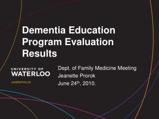 Dementia Education Program Evaluation Results