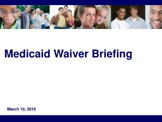 Medicaid Waiver Briefing