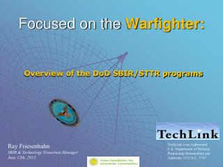 Focused on the  Warfighter :