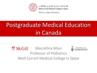Postgraduate Medical Education  in Canada