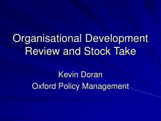 Organisational Development Review and Stock Take
