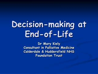 Decision-making at End-of-Life