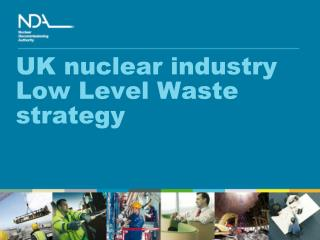 UK nuclear industry Low Level Waste strategy