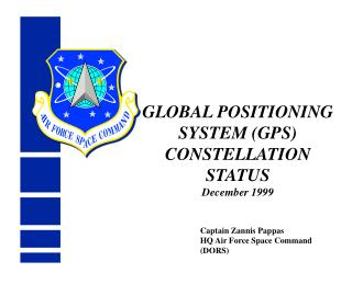 GLOBAL POSITIONING SYSTEM (GPS) CONSTELLATION STATUS December 1999