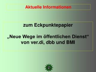 """zum Eckpunktepapier """"Neue Wege im öffentlichen Dienst"""" von ver.di, dbb und BMI"""