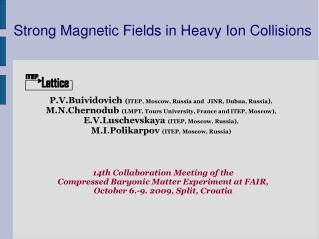 Strong Magnetic Fields in Heavy Ion Collisions