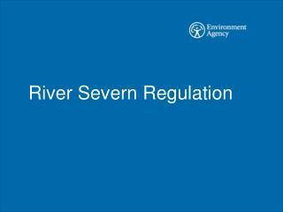 River Severn Regulation