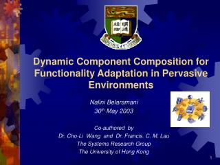 Dynamic Component Composition for Functionality Adaptation in Pervasive Environments