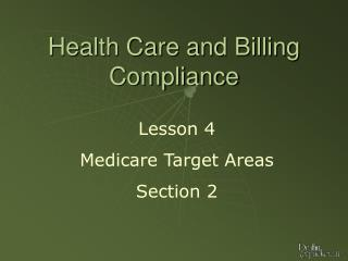 Health Care and Billing Compliance
