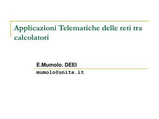 Applicazioni Telematiche delle reti tra calcolatori