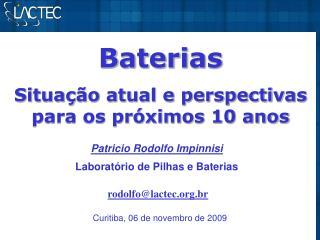 Baterias Situa��o atual e perspectivas para os pr�ximos 10 anos