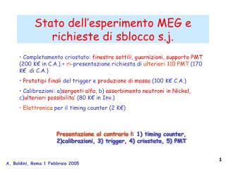 Stato dell'esperimento MEG e richieste di sblocco s.j.